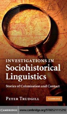 Investigations in Sociohistorical Linguistics (eBook, PDF) - Trudgill, Peter