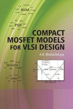 Compact MOSFET Models for VLSI Design (eBook, PDF) - Bhattacharyya, A. B.