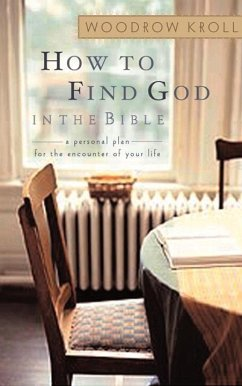 How to Find God in the Bible (eBook, ePUB) - Kroll, Woodrow