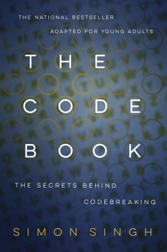 The Code Book: The Secrets Behind Codebreaking ...