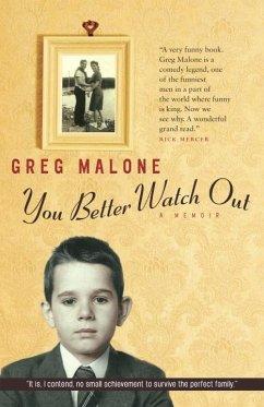 You Better Watch Out (eBook, ePUB) - Malone, Greg