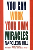 You Can Work Your Own Miracles (eBook, ePUB)