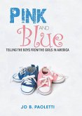 Pink and Blue (eBook, ePUB)
