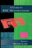 A Guide to RISC Microprocessors (eBook, PDF)