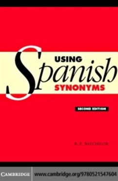 Using Spanish Synonyms (eBook, PDF) - Batchelor, R. E.