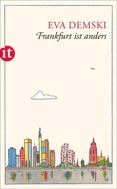 Frankfurt ist anders - Demski, Eva