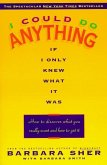 I Could Do Anything If I Only Knew What It Was (eBook, ePUB)