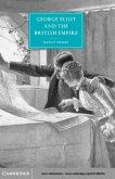George Eliot and the British Empire (eBook, PDF)