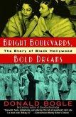 Bright Boulevards, Bold Dreams (eBook, ePUB)