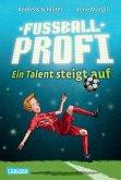 Ein Talent steigt auf / Fußballprofi Bd.2 (eBook, ePUB)