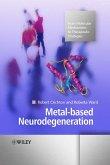 Metal-based Neurodegeneration (eBook, PDF)