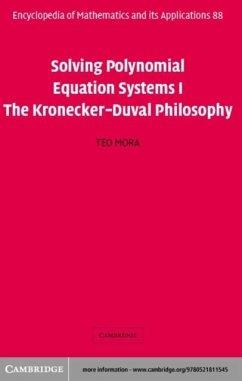 Solving Polynomial Equation Systems I (eBook, PDF) - Mora, Teo