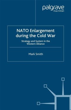 Nato Enlargement During the Cold War (eBook, PDF) - Smith, M.