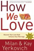 How We Love, Expanded Edition (eBook, ePUB)