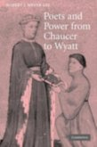 Poets and Power from Chaucer to Wyatt (eBook, PDF)