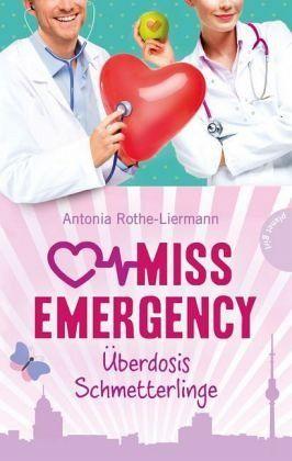 Buch-Reihe Miss Emergency von Antonia Rothe-Liermann