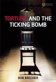 Torture and the Ticking Bomb (eBook, PDF)