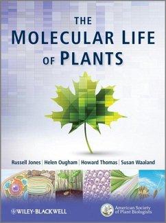 The Molecular Life of Plants (eBook, PDF) - Jones, Russell L.; Ougham, Helen; Thomas, Howard; Waaland, Susan