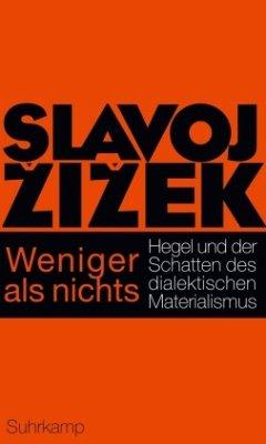Weniger als nichts - Zizek, Slavoj