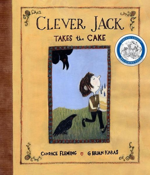 clever jack takes the cake ebook epub von candace fleming portofrei bei b. Black Bedroom Furniture Sets. Home Design Ideas