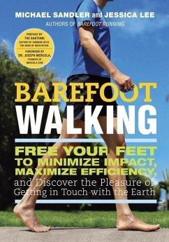 Barefoot Walking (eBook, ePUB) - Sandler, Michael; Lee, Jessica