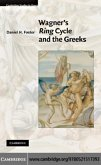 Wagner's Ring Cycle and the Greeks (eBook, PDF)
