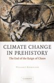 Climate Change in Prehistory (eBook, PDF)