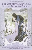 The Complete Fairy Tales of the Brothers Grimm All-New Third Edition (eBook, ePUB)