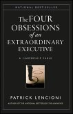 The Four Obsessions of an Extraordinary Executive (eBook, ePUB)