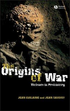 The Origins of War (eBook, PDF) - Zammit, Jean; Guilaine, Jean