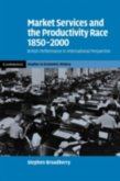 Market Services and the Productivity Race, 1850-2000 (eBook, PDF)