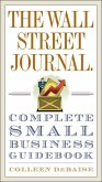 The Wall Street Journal. Complete Small Business Guidebook (eBook, ePUB)