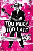 Too Much, Too Late (eBook, ePUB)