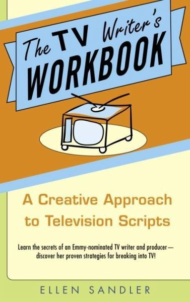 the tv writer 39 s workbook ebook epub von ellen sandler portofrei bei b. Black Bedroom Furniture Sets. Home Design Ideas