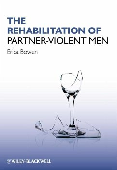 The Rehabilitation of Partner-Violent Men (eBook, PDF) - Bowen, Erica