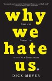 Why We Hate Us (eBook, ePUB)