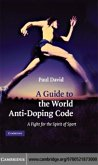 Guide to the World Anti-Doping Code (eBook, PDF)