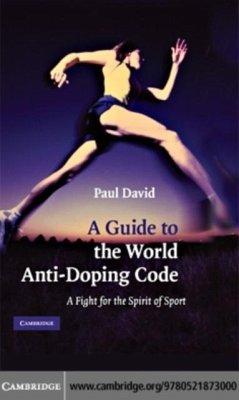 Guide to the World Anti-Doping Code (eBook, PDF) - David, Paul