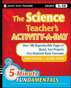 The Science Teacher's Activity-A-Day, Grades 5-10 (eBook, ePUB) - Walker, Pam; Wood, Elaine