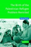 Birth of the Palestinian Refugee Problem Revisited (eBook, PDF)