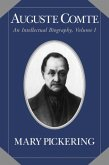 Auguste Comte: Volume 1 (eBook, PDF)