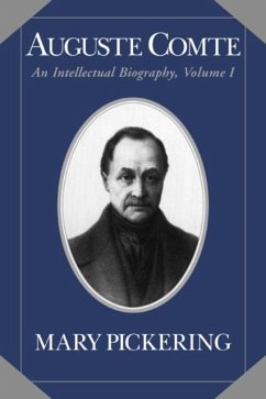 Auguste Comte: Volume 1 (eBook, PDF) - Pickering, Mary