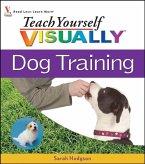 Teach Yourself VISUALLY Dog Training (eBook, PDF)