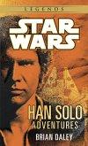 The Han Solo Adventures: Star Wars Legends (eBook, ePUB)