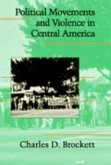 Political Movements and Violence in Central America (eBook, PDF)