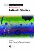 A Companion to Latina/o Studies (eBook, PDF)
