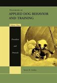 Handbook of Applied Dog Behavior and Training, Volume 3, Procedures and Protocols (eBook, PDF)