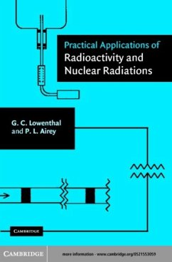 Practical Applications of Radioactivity and Nuclear Radiations (eBook, PDF) - Lowenthal, Gerhart