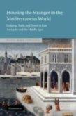 Housing the Stranger in the Mediterranean World (eBook, PDF)