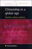 Citizenship In A Global Age (eBook, PDF)